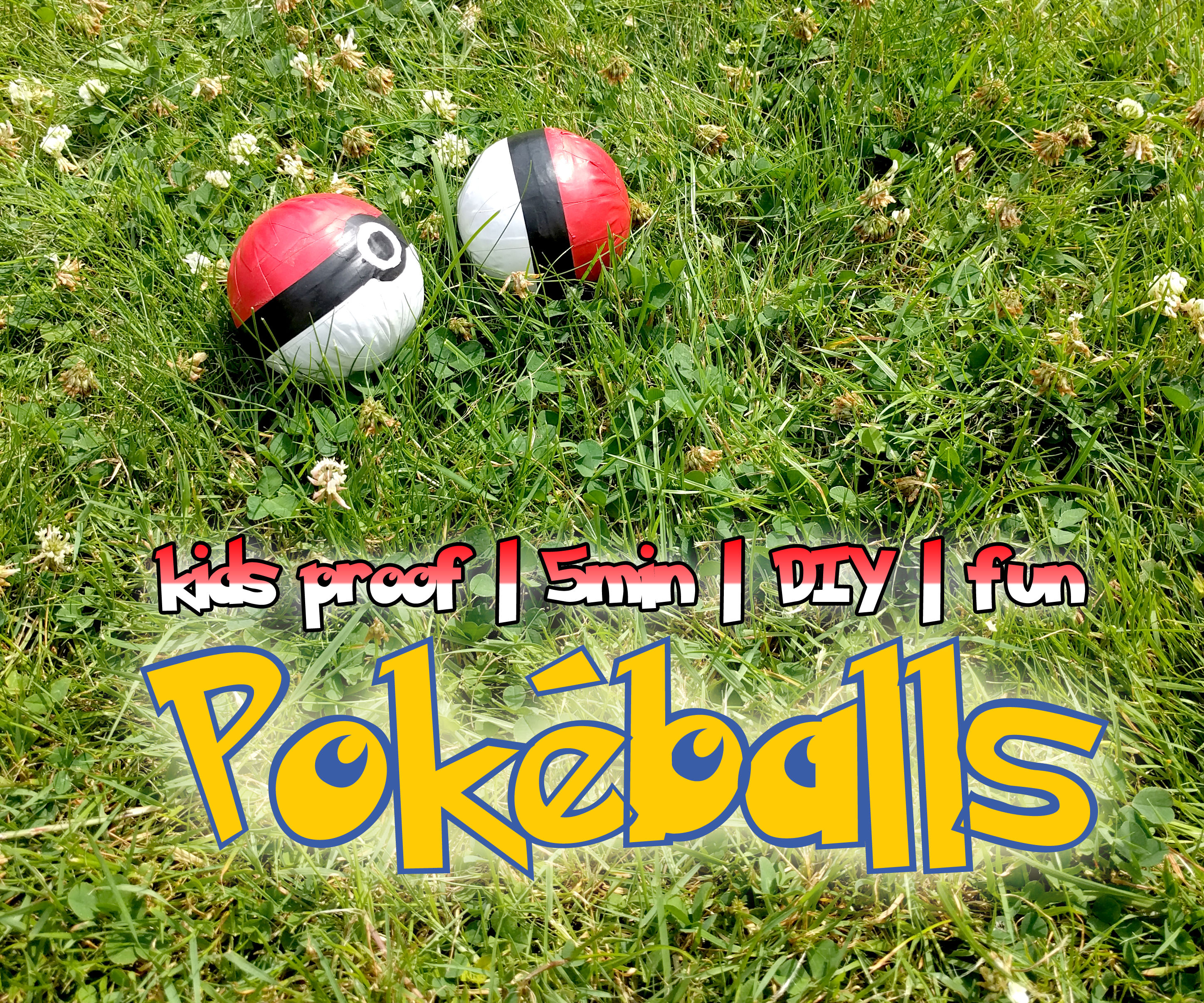 Quick and Fun Pokéballs for outside play