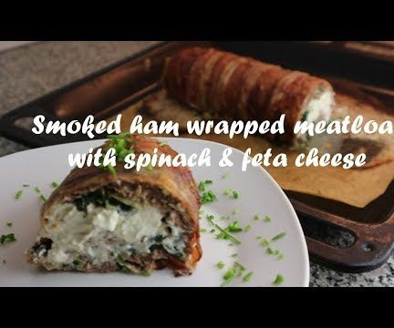Smoked Ham Wrapped Meatloaf With Spinach & Feta Cheese Recipe