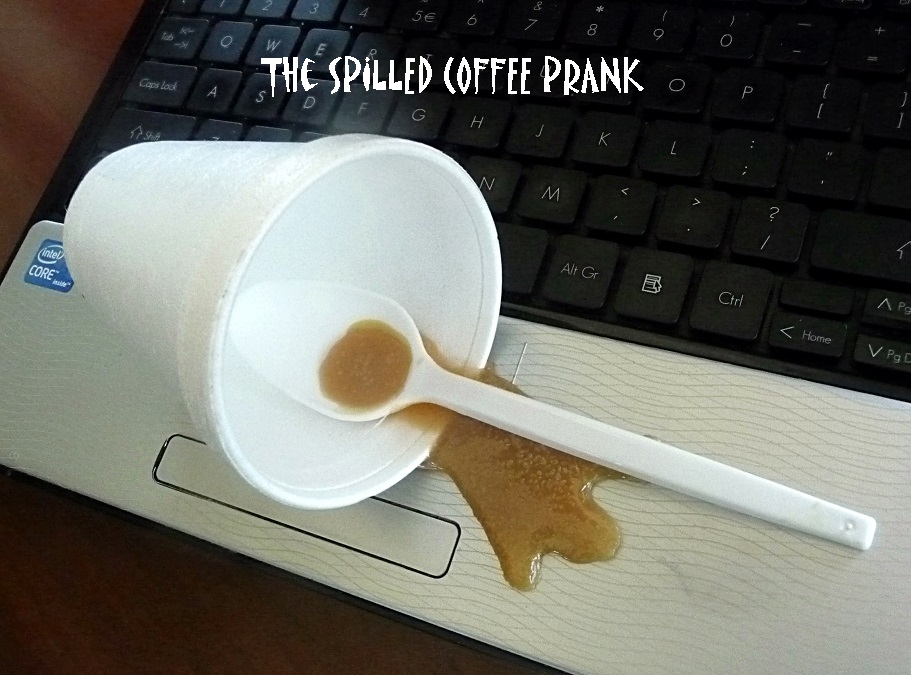 The Spilled Coffee Prank