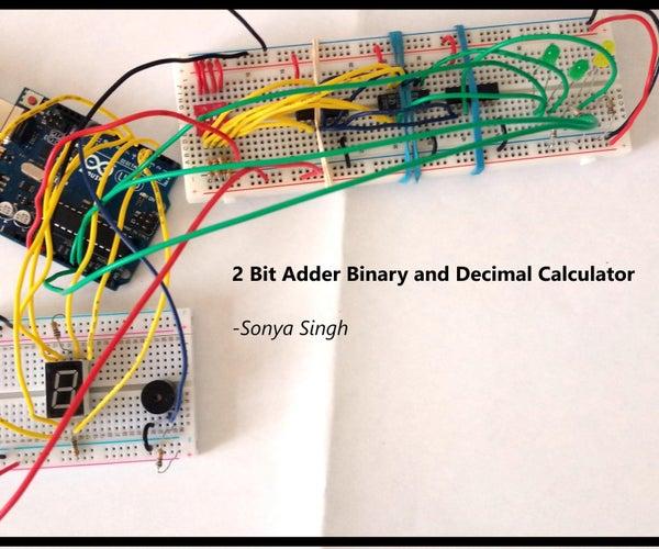 2 Bit Adder Binary and Decimal Calculator