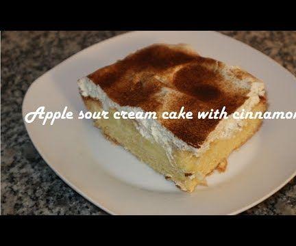 Apple Sour Cream Cake With Cinnamon Recipe