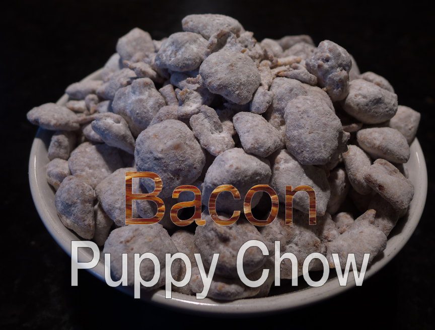 Bacon Puppy Chow