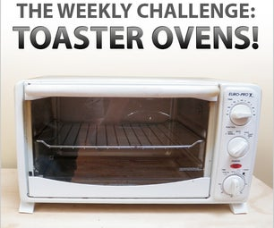 The Weekly Challenge: Toaster Oven