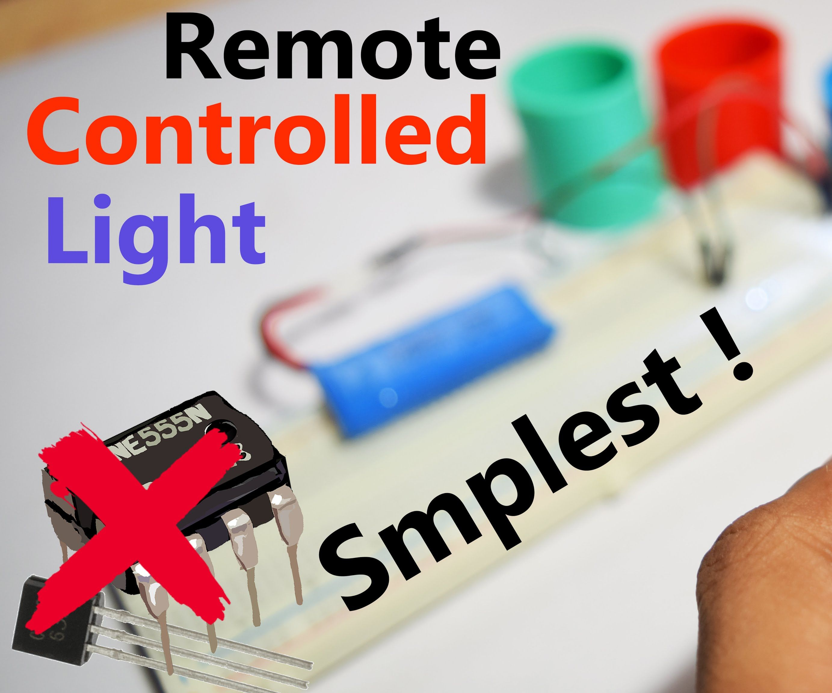 Only One Component World's Simplest Remote Controlled LED !
