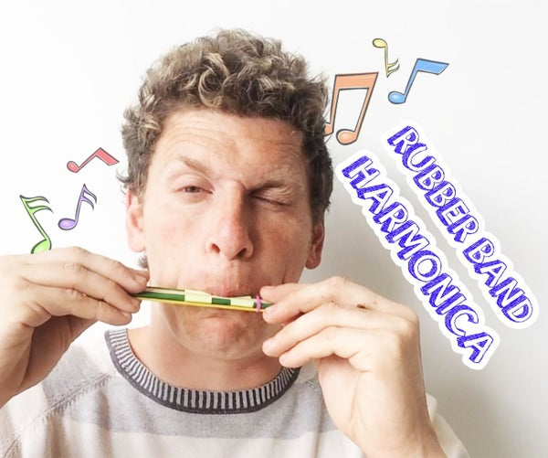 Rubber Band Harmonica!