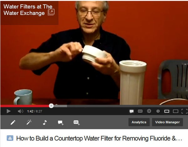 How to Build a Countertop Drinking Water Filter to Remove Fluoride or Chlorine