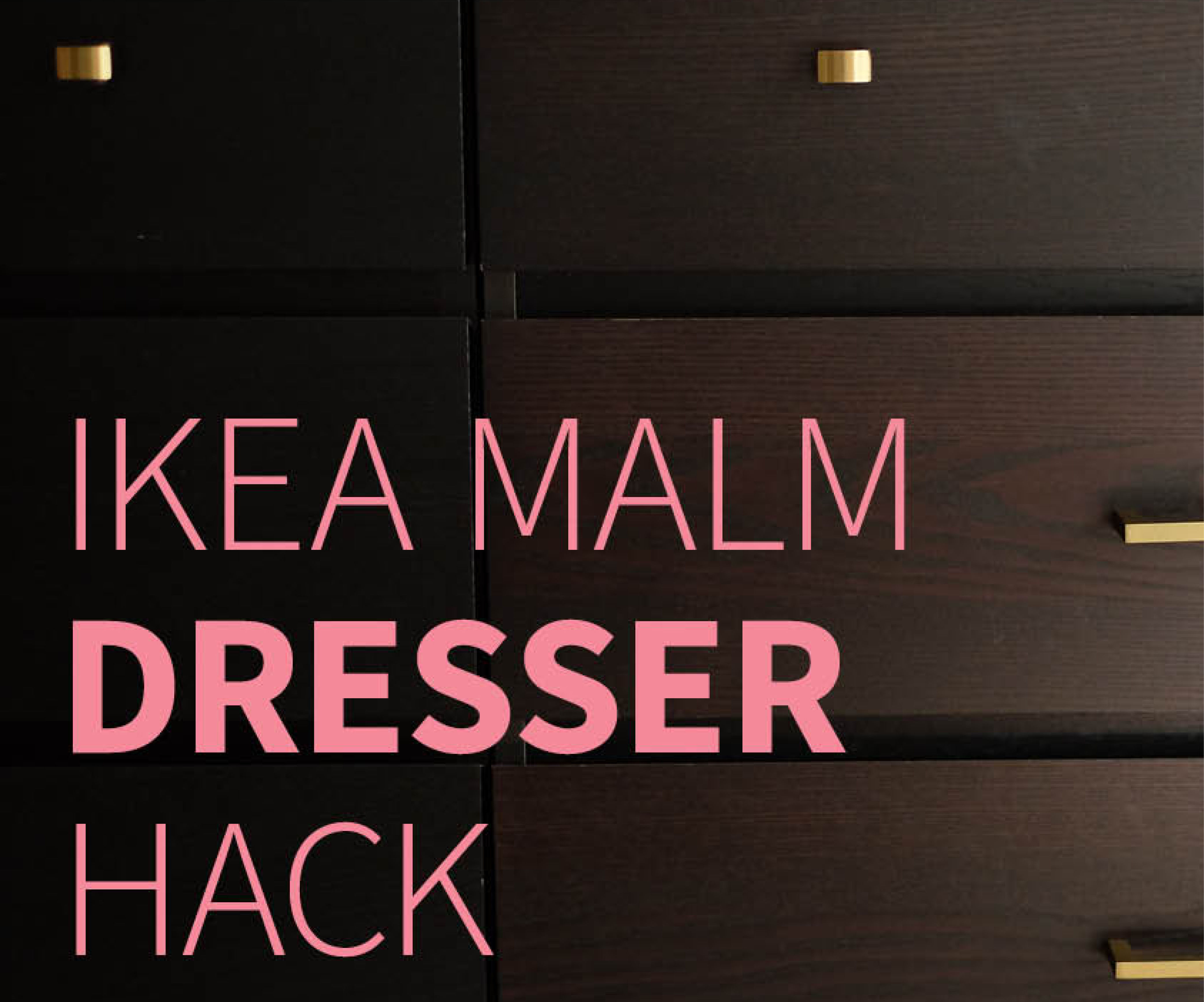 Ikea Malm Dresser Hack 5 Steps With Pictures Instructables