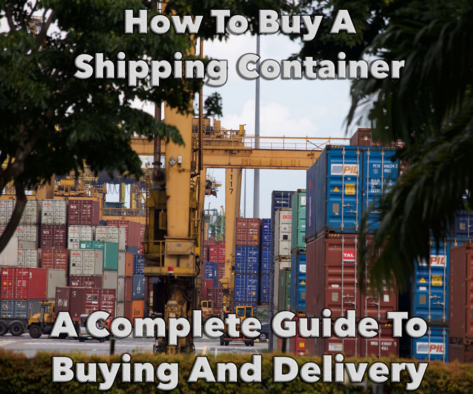 How To Buy A Shipping Container