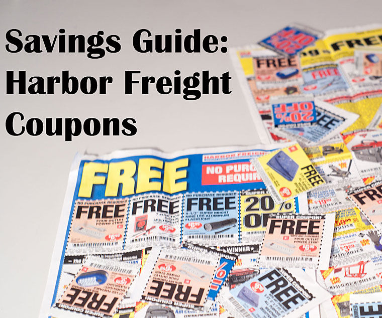 Guide to Harbor Freight Coupons, Deals and Free Stuff
