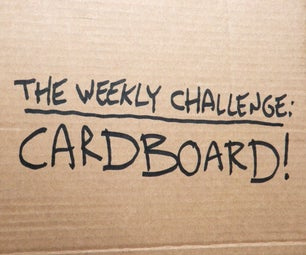 The Weekly Challenge: Cardboard