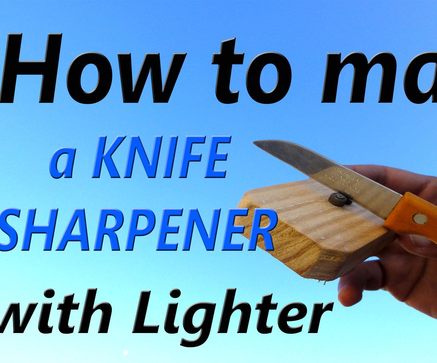 How to make a KNIFE SHARPENER with Lighter Life Hacks .
