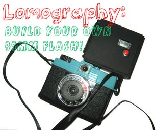 Lomography: Build Your Own 35mm Flash!