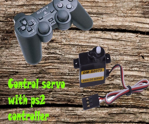 How to Control Servo With Play Station 2 Controller