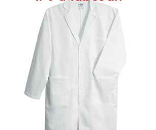 30 Second Labcoat!