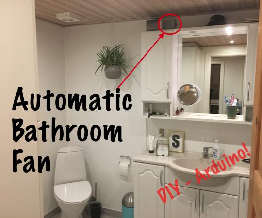 Simple Automatic Bathroom Fan