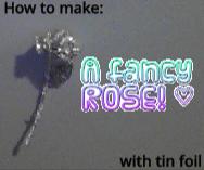 锡箔玫瑰!