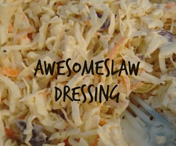 AwesomeSlaw Dressing