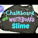 CHALKBOARD SLIME & WHITEBOARD SLIME!  2 KINDS OF WRITE-ON SLIME