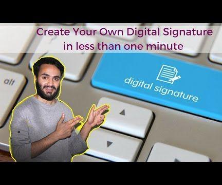 Creating a Digital Signature in 1 Minute
