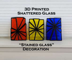 """3D Printed Glass Shatter """"Stained Glass"""""""