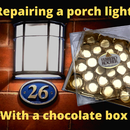 Porch Light Reglazing From a Chocolate Box.