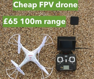 Cheap Ready-to-fly FPV Quadcopter: £65 / $100, 100meter Range Outdoors
