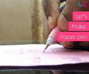DIY Echo Friendly Paper Pen & Save the World