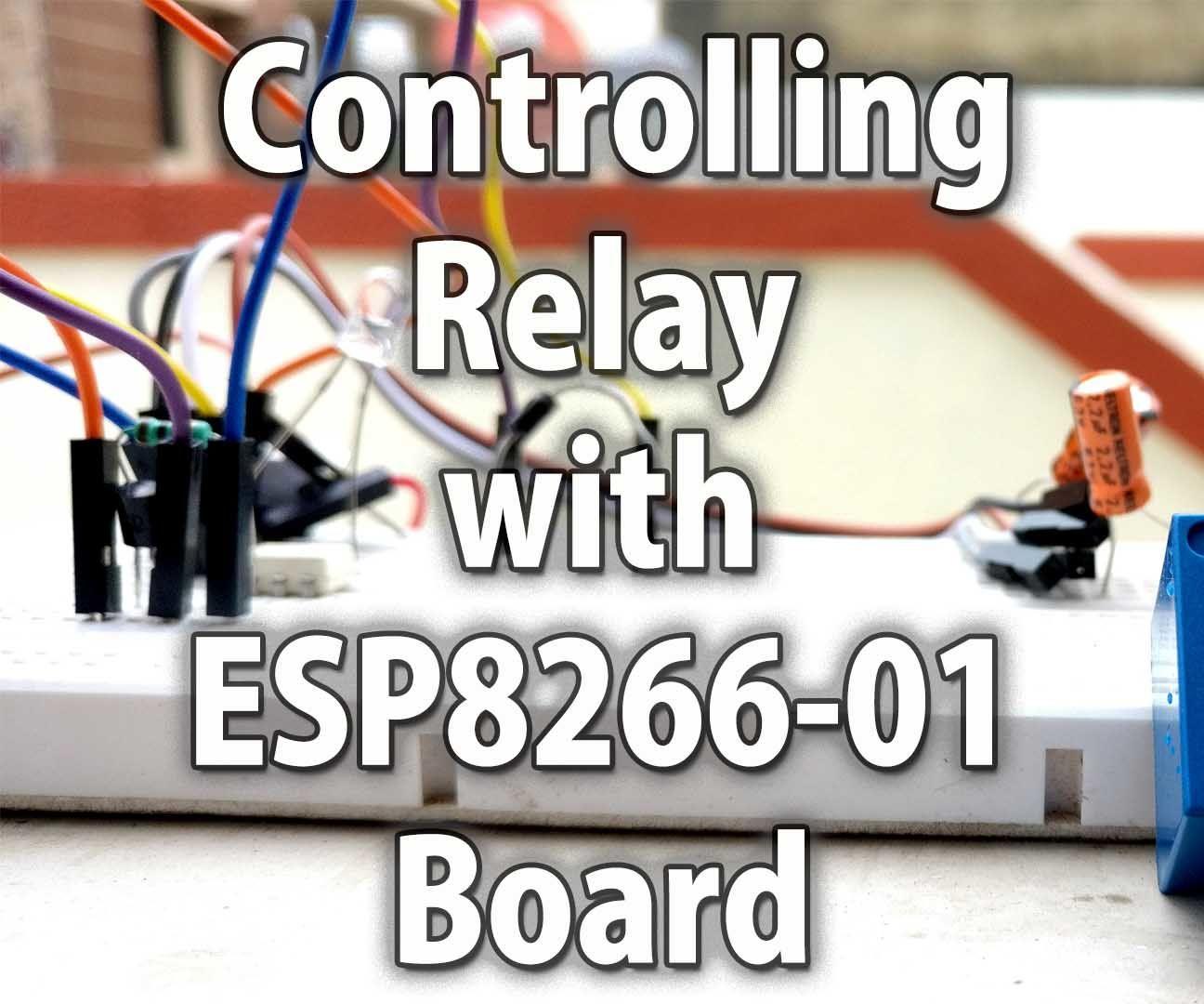 Control a Relay With Esp8266 Module