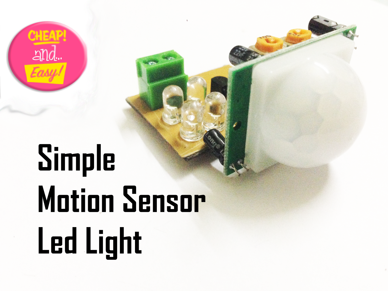Make An Simple Motion Sensor Light! (PIR)