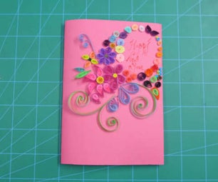 DIY Greeting Card using Quilling