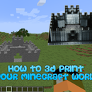 How to 3D Print Your Minecraft World Using Mineways!