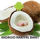Name for Android N : नारियल बर्फी ( Nariyal Barfi  or COCONUT barfi)