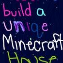 How to build a unique Minecraft house part 2