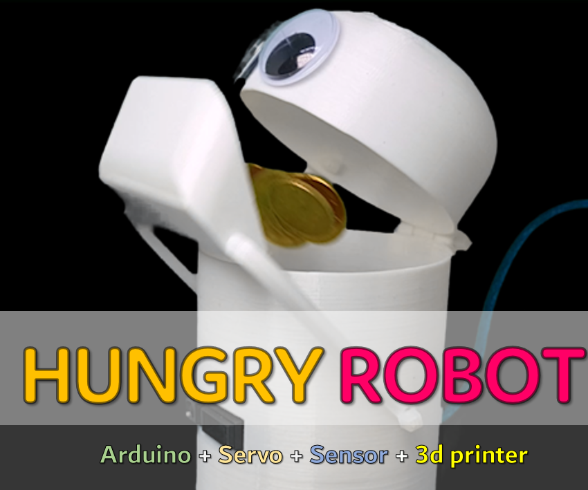 HUNGRY ROBOT - EAT EVERYTHING! (3d Printer, Arduino, Sensor, Servo)