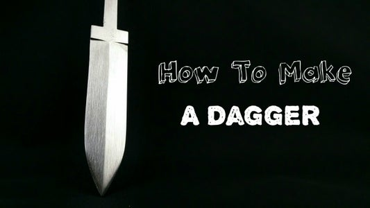 How to Make a Dagger