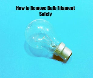 How to Remove Bulb Filament Safely