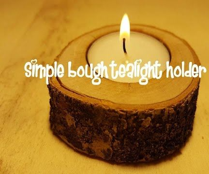 Simple Bough Tealight Holder DIY