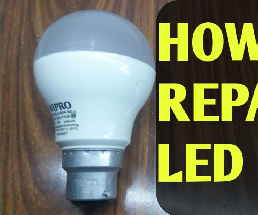 How to Repair Led Bulb