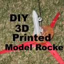 How to Design and 3D Print a Model Rocket