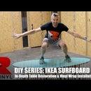 IKEA Stockholm Surfboard Table Wrap