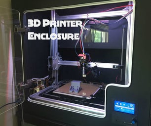 DIY 3D Printer Enclosure