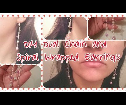 DIY Dual Chain and Spiral Wrapped Earrings