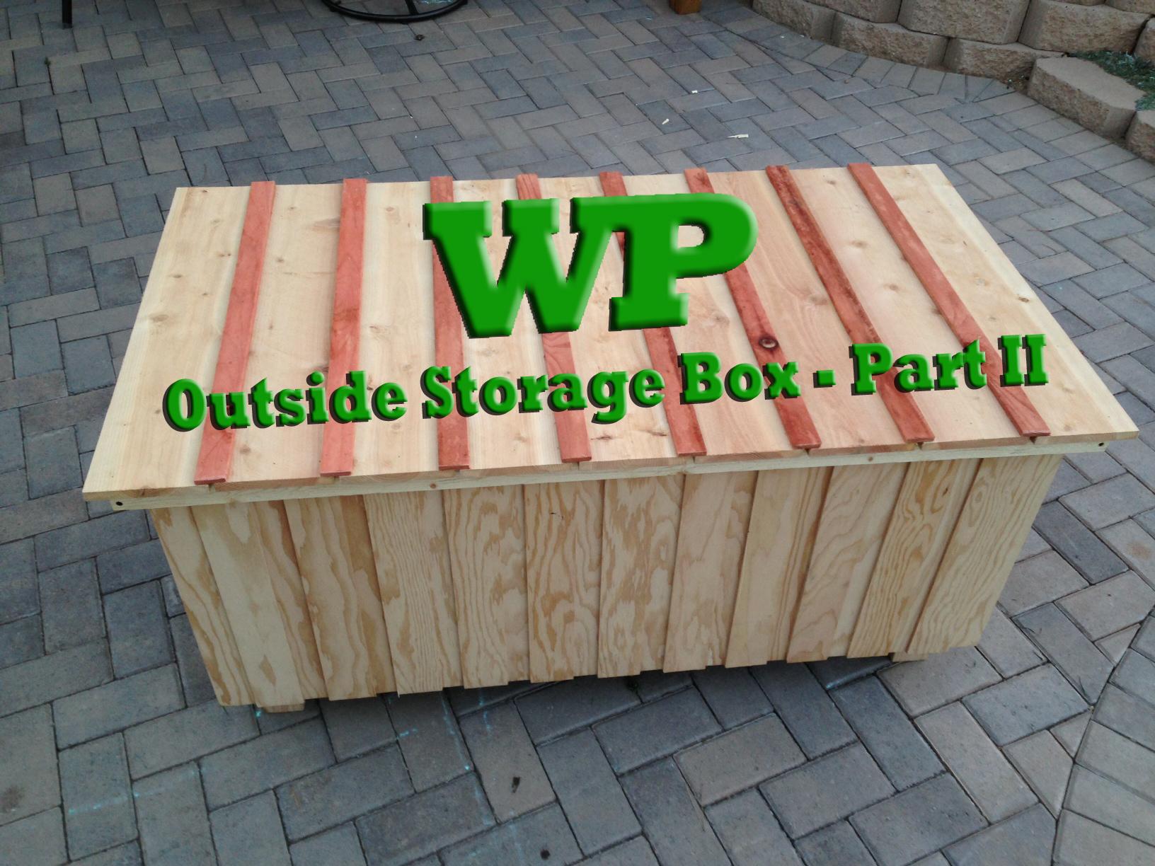Outside Storage Box - Part II