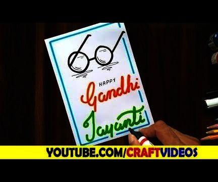 GANDHI JAYANTI CARD MAKING