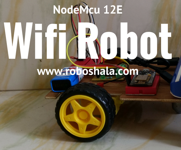 Wifi Controlled Car / IOT Bot