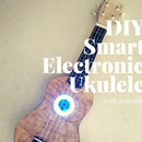 DIY Smart Electronic Ukulele With Arduino