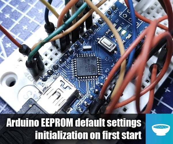 Arduino EEPROM Settings Initialization