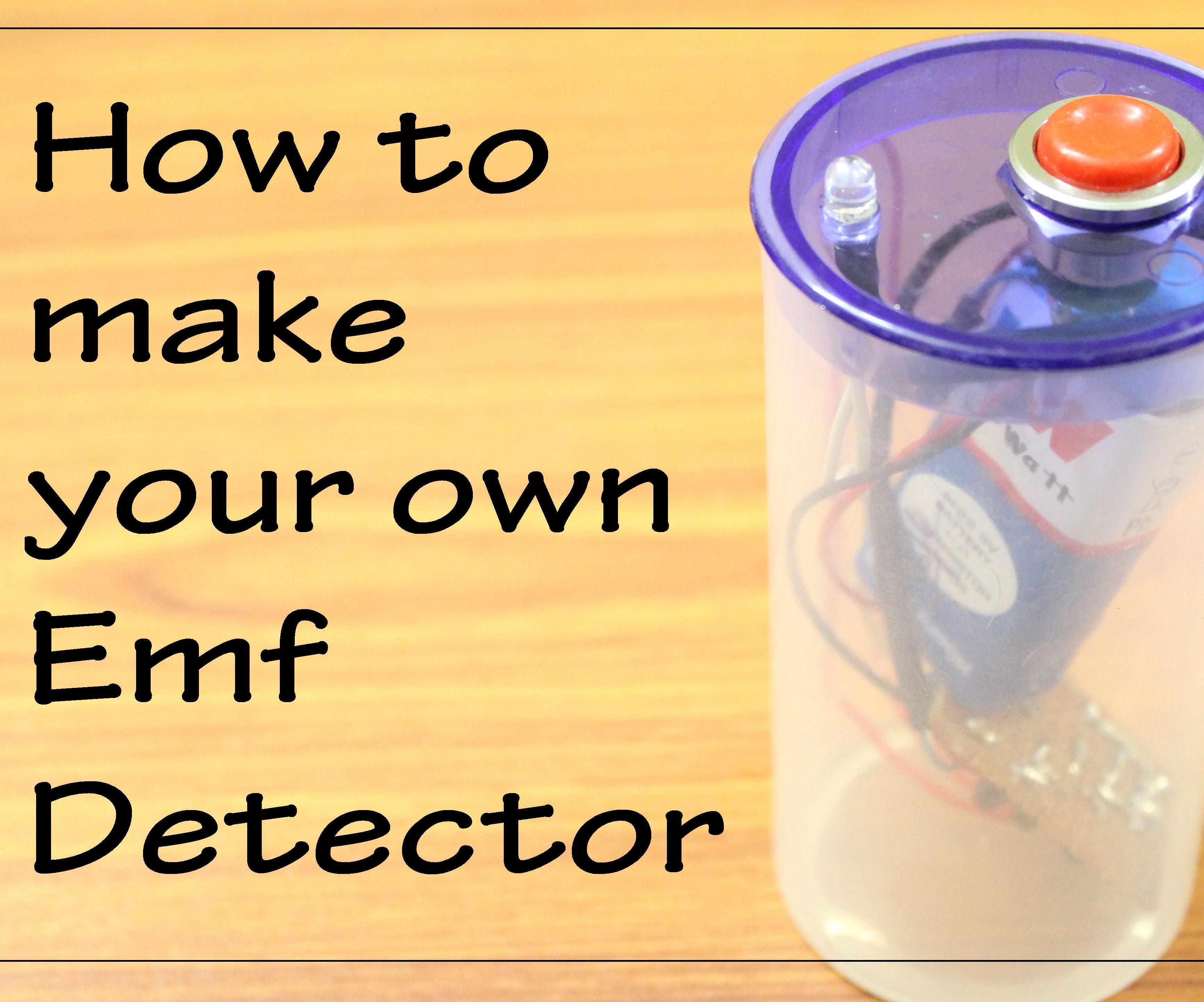 How to make your own Emf Detector    BJT as a switch