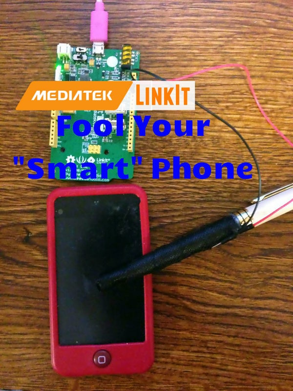 """Fool Your """"Smart"""" Phone"""