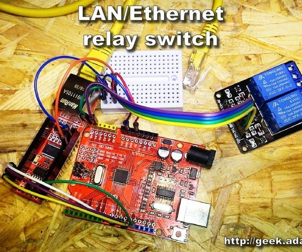 How to Make LAN/Ethernet Relay Switch Using Arduino UNO